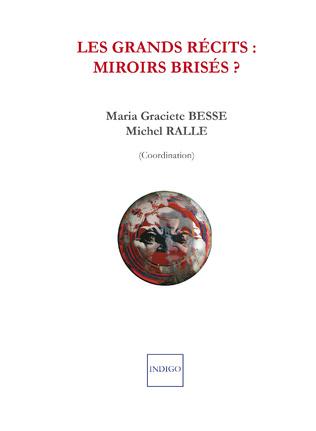 Couverture Les grands récits : miroirs brisés