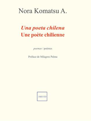 Couverture Une poète chilienne / Una poeta chilena