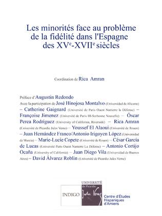 Couverture Les minorités face au problème de la fidélité dans l'Espagne des XVe-XVIIe siècles