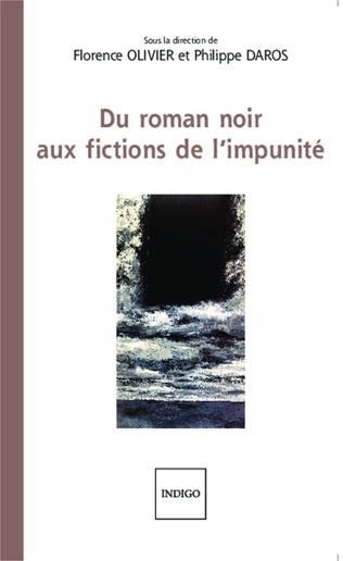 Couverture Du roman noir aux fictions de l'impunité