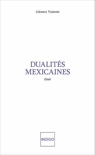 Couverture Dualités mexicaines