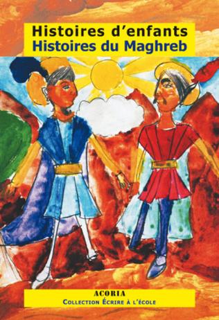 Couverture Histoires d'enfants Histoires du Maghreb