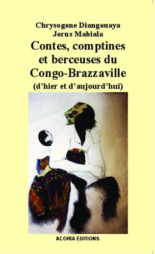 Couverture Contes, comptines et berceuses du Congo-Brazzaville