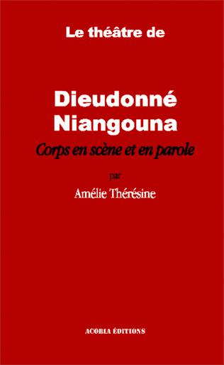 Couverture Le théâtre de Dieudonné Niangouna