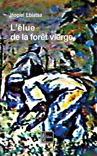 Couverture L'élue de la forêt vierge