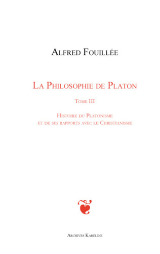 Couverture PHILOSOPHIE DE PLATON (TOME III)