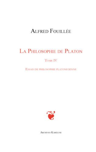 Couverture PHILOSOPHIE DE PLATON (TOME IV)
