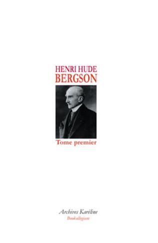 Couverture BERGSON (Tome I)
