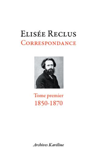Couverture Correspondance. Tome I - 1850-1870