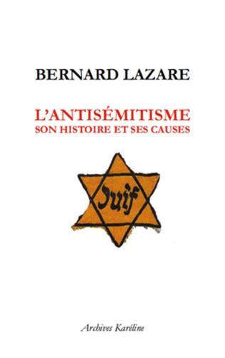 Couverture L'Antisémitisme, son histoire et ses causes