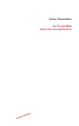 Couverture La Vie des Mots étudiée dans leurs significations