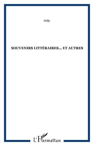Couverture Souvenirs littéraires... et autres