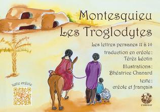 Couverture Les Troglodytes: les lettres persanes 11 à 14