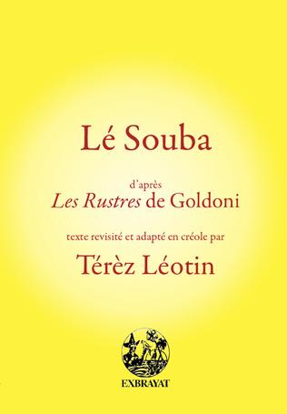 Couverture Lé Souba d'après Les Rustres de Goldoni