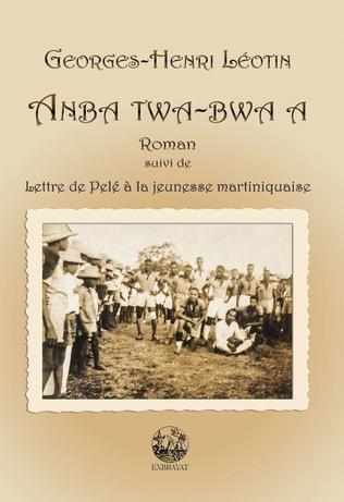 Couverture Anba Twa-bwa a