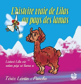Couverture L'histoire vraie de Lilas au pays des lamas