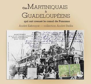 Couverture Ces Martiniquais et Guadeloupéens qui ont creusé le Canal de Panama