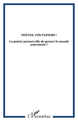 Couverture Poètes, vos papiers !