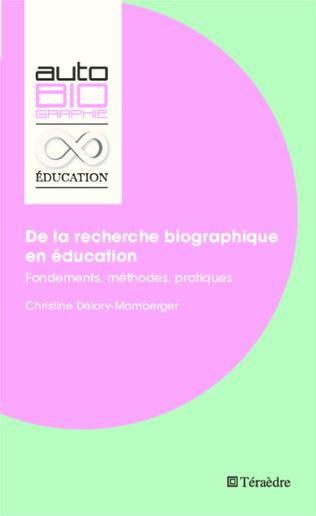 Couverture De la recherche biographique en éducation