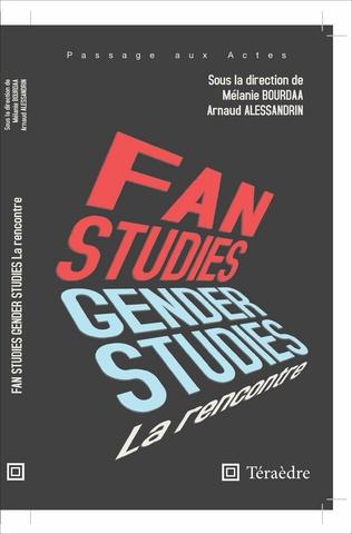 Couverture Fan & Gender Studies : la rencontre