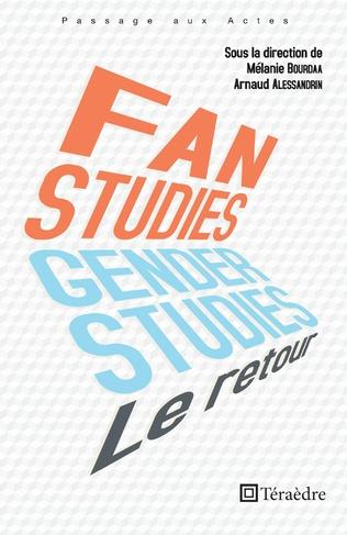 Couverture Fan et genger studies  : le retour