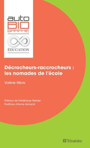 Couverture Décrocheurs-raccrocheurs : les nomades de l'école