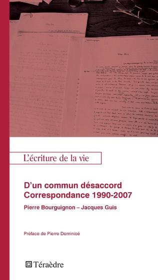 Couverture D'un commun désacord. Correspondance 1990-2007