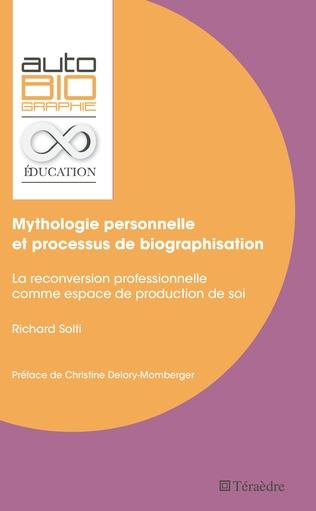 Couverture Mythologie personnelle et processus de biographisation