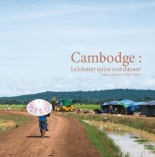 Couverture Cambodge: le khmer qu'on voit danser