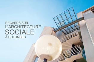 Couverture Regards sur l'architecture sociale à Colombes