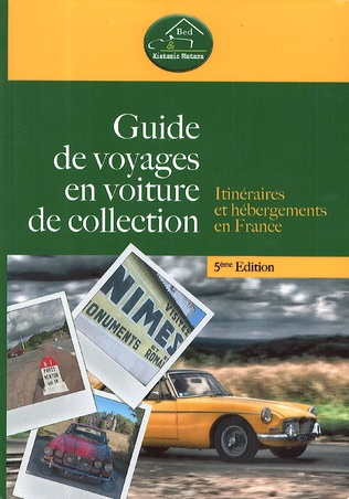 Couverture Guide de voyages en voiture de collection - 5ème édition