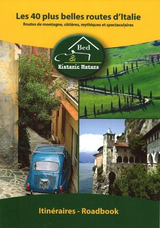 Couverture Les 40 plus belles routes d'Italie
