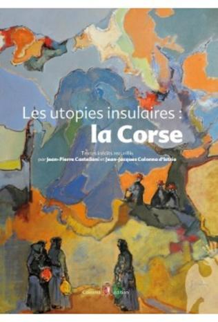 Couverture Les utopies insulaires: la Corse