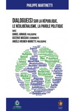 Couverture Dialogue(s) sur la république, le néolibéralisme, la parole politique
