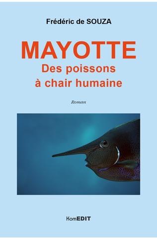 Couverture Mayotte. Des poissons à chair humaine