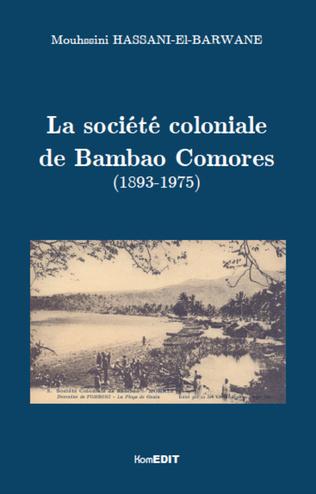 Couverture La société coloniale de Bambao Comores