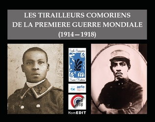 Couverture LES TIRAILLEURS COMORIENS DE LA PREMIERE GUERRE MONDIALE (1914-1918)