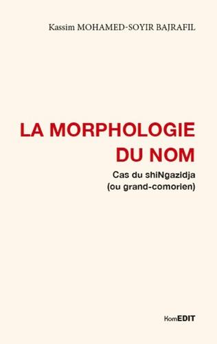 Couverture La morphologie du nom