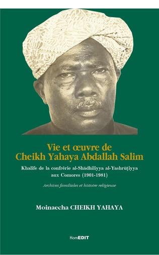 Couverture Vie et oeuvre de Cheikh Yahaya Abdallah Salim