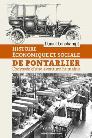 Couverture Histoire économique et sociale de Pontarlier