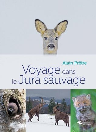 Couverture Voyage dans le Jura sauvage