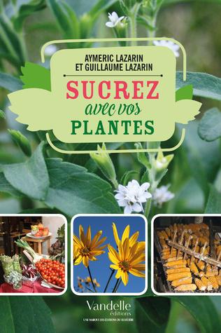Couverture Sucrez avec vos plantes