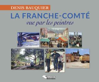 Couverture La Franche-Comté vue par les peintres