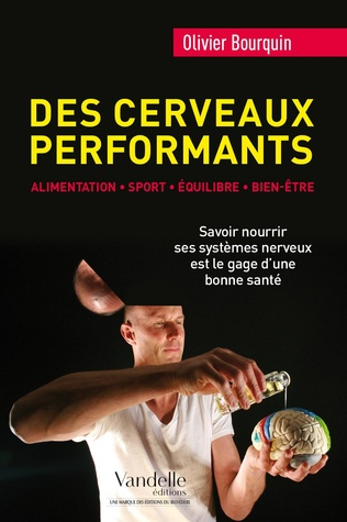 Couverture Des cerveaux performants: alimentation, sport, équilibre, bien-être