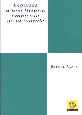 Couverture Esquisse d'une théorie empiriste de la morale