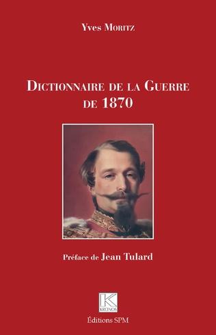 Couverture Dictionnaire de la Guerre de 1870