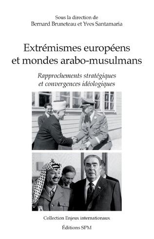 Couverture Extrémismes européens et mondes arabo-musulmans