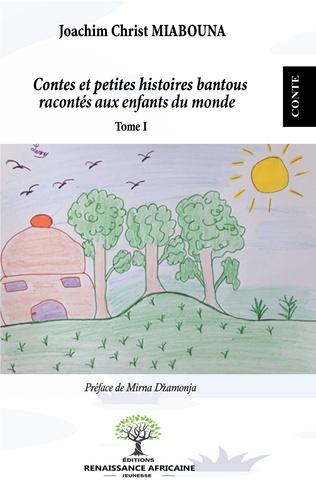 Couverture Contes et petites histoires bantous racontés aux enfants du monde