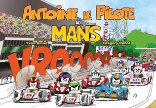Couverture Antoine le Pilote au Mans