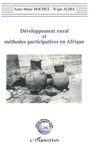 Couverture Développement rural et méthodes participatives en Afrique